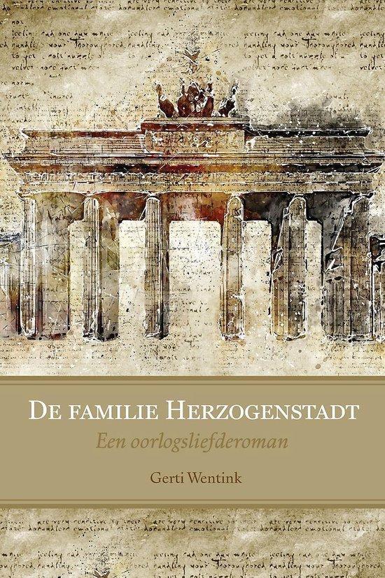 De familie herzogenstadt - een oorlogsliefderoman - Gerti Wentink | Fthsonline.com