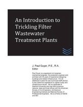 An Introduction to Trickling Filter Wastewater Treatment Plants