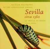La Trulla De Bozes - Secular Polyphony Of The Andalusian