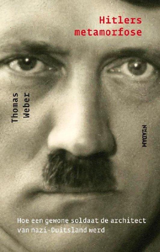 Hitlers metamorfose - Thomas Weber   Fthsonline.com