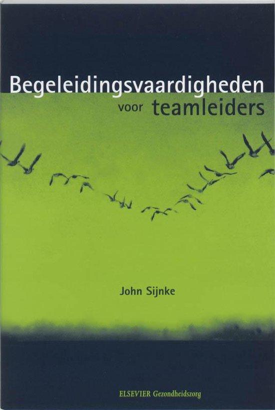 Begeleidingsvaardigheden voor teamleiders - John Sijnke |