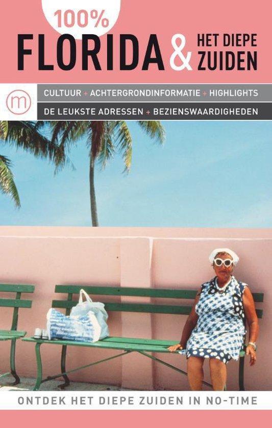 Cover van het boek '100% Florida & het Diepe Zuiden' van M.W. Scholz