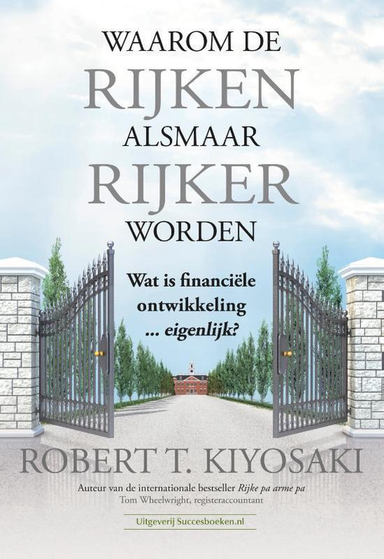 Boek cover Waarom de rijken alsmaar rijker worden van Robert Kiyosaki (Paperback)