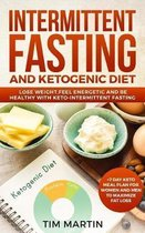 Intermittent Fasting and Ketogenic Diet