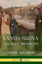 La Vita Nuova (Vita Nova - The New Life)