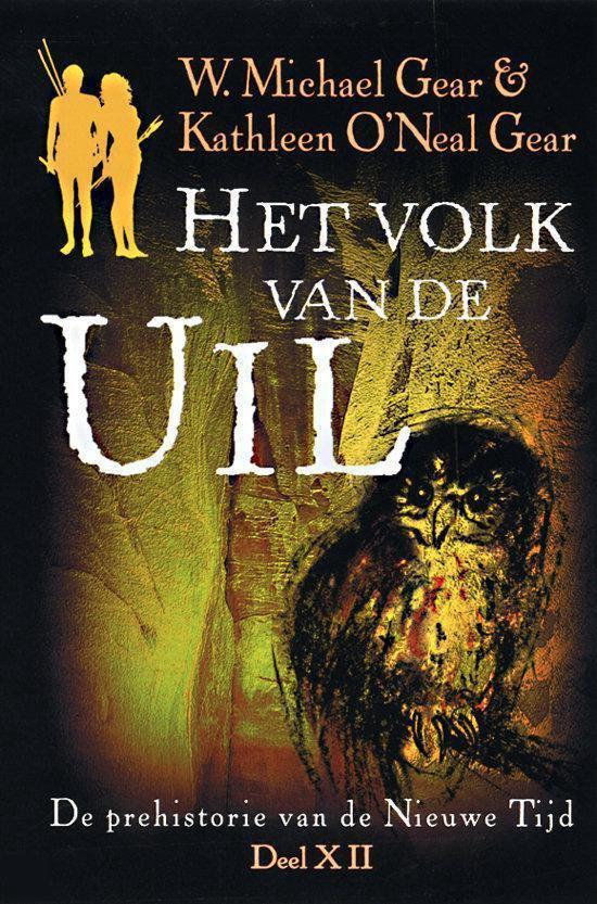 Het Volk Van De Uil - W. Michael Gear pdf epub