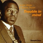 Trouble In Mind (180 Grams)