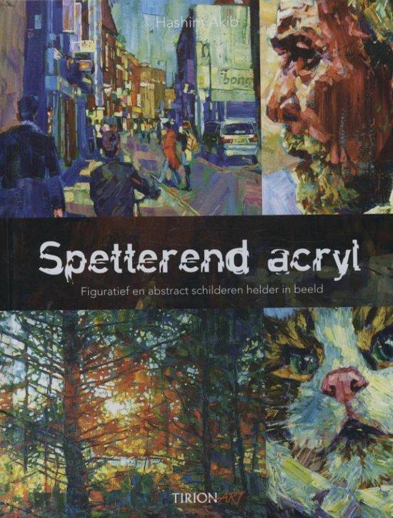 Spetterend acryl - Hashim Akib   Fthsonline.com