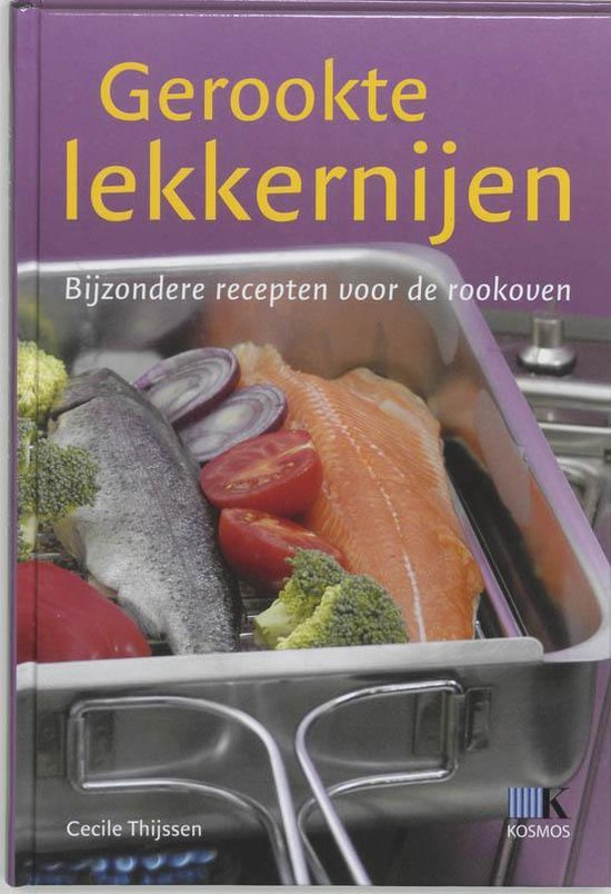 Gerookte Lekkernijen - Cecile Thijssen |