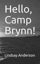 Hello, Camp Brynn!