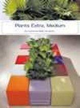 Plants Extra Medium