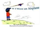 If I Were an Airplane
