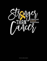 Stronger Than Cancer - Childhood Cancer Awareness