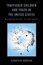 Trafficked Children and Youth in the United States