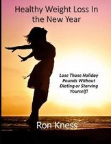 Healthy Weight Loss in the New Year