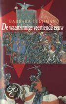Boek cover De waanzinnige veertiende eeuw van Barbara Tuchman