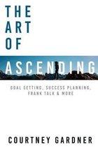 The Art of Ascending