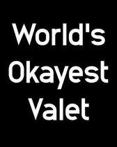 World's Okayest Valet