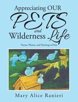 Appreciating Our Pets and Wilderness Life