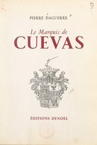 Le marquis de Cuevas