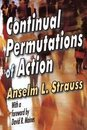 Continual Permutations of Action