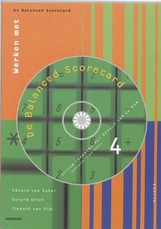Werken met... 4 - De Balanced Scorecard - E. von Saher  