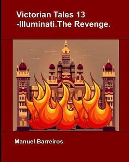 Victorian Tales 13 - Illuminati.the Revenge.