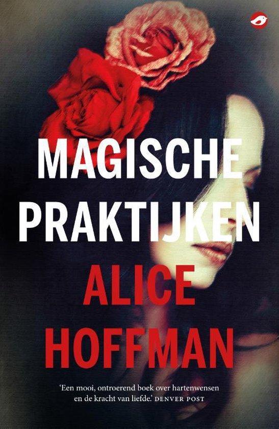 bol.com | Magische praktijken, Alice Hoffman | 9789492086747 | Boeken