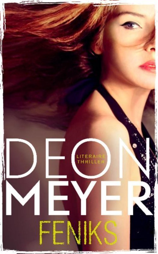 Feniks - Deon Meyer |