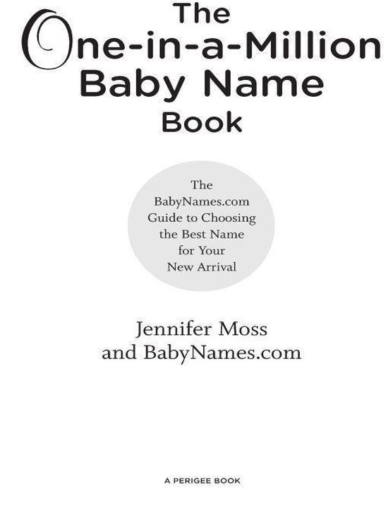 Boek cover The One-in-a-Million Baby Name Book van Jennifer Moss (Onbekend)