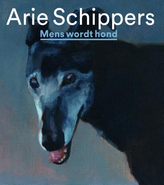 Arie Schippers-Mens wordt hond - Stefan Kuiper pdf epub