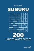 Suguru - 200 Hard to Master Puzzles 9x9 (Volume 5)