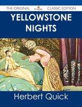 Yellowstone Nights - The Original Classic Edition