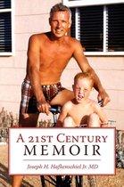 A 21st Century Memoir