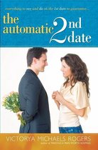 The Automatic 2nd Date
