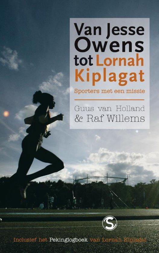 Van Jesse Owens Tot Lornah Kiplagat - Guus van Holland |