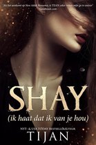 Boek cover Shay - Ik haat dat ik van je hou van Tijan
