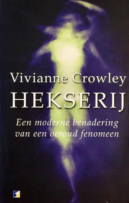 Hekserij - Vivianne Crowley |