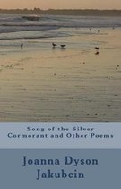 Song of the Silver Cormorant and Other Poems