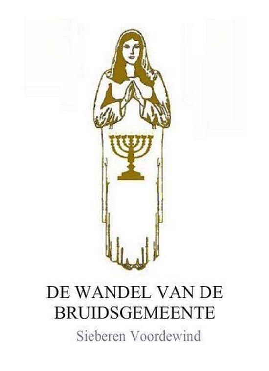 DE WANDEL VAN DE BRUIDSGEMEENTE - Sieberen Voordewind |