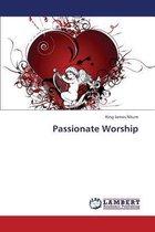 Passionate Worship