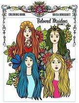 Beloved Maidens