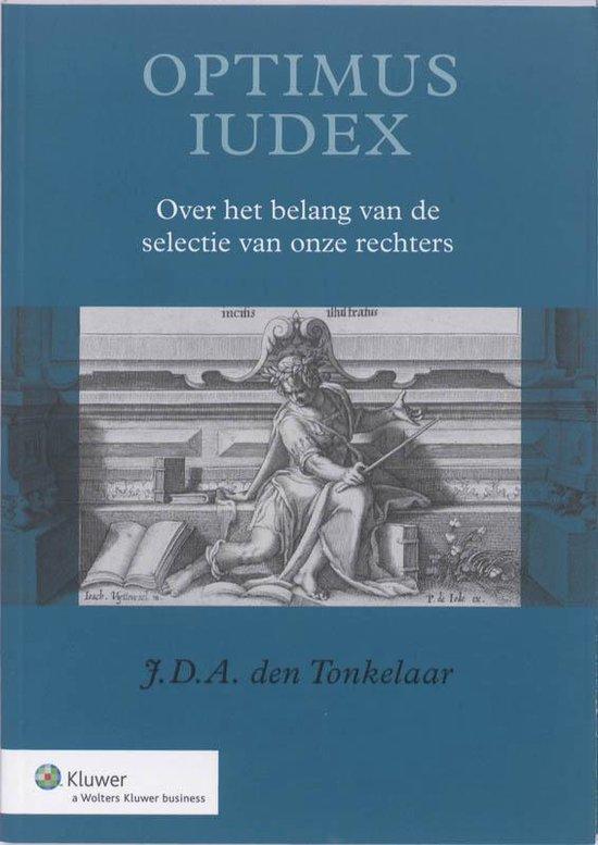Optimus Iudex - J.D.A. den Tonkelaar |