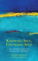 Knowing Self, Changing Self