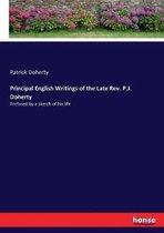 Principal English Writings of the Late Rev. P.J. Doherty