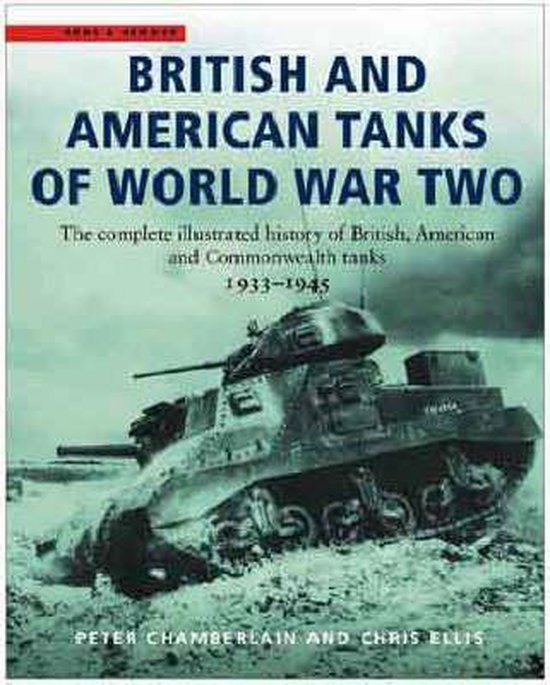British and American Tanks of World War Two