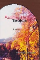 Passing Through (the Sixties)