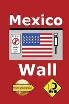 Mexico Wall (Edizione Italiana)