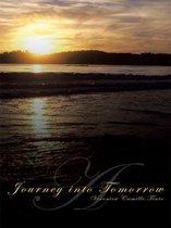 A Journey into Tomorrow