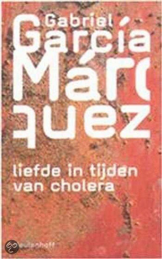 Liefde In Tijden Van Cholera - Gabriel Garcia Marquez |